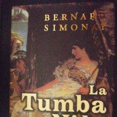 Libros de segunda mano: LA TUMBA DEL NILO, DE SIMONAY, BERNARD, 1999, 522 PAG.. Lote 14364618