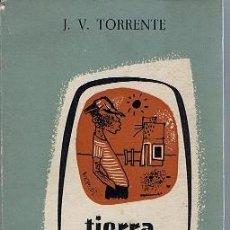 Libros de segunda mano: EDICIONES ARION. TIERRA CALIENTE. J. V. TORRENTE.. Lote 27278720
