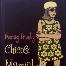 Libros de segunda mano: CHICOS: MANUAL DE INSTRUCCIONES / MORAG PRUNTY . ILUSTRADO . CÍRCULO LECTORES. A ESTRENAR.. Lote 14385080