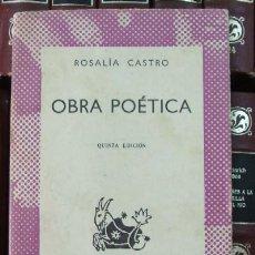 Libros de segunda mano: ROSALIA CASTRO OBRA POETICA. Lote 14392359