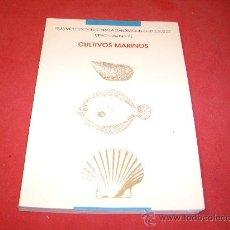 Libros de segunda mano: CULTIVOS MARINOS. Lote 27392278