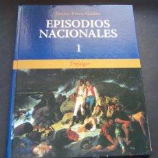 Libros de segunda mano: PÉREZ GALDÓS: EDICIÓN DE LUJO EN TAPA DURA Y GRAN FORMATO DE TRAFALGAR. 1ER EPISODIO NACIONAL. Lote 14413327