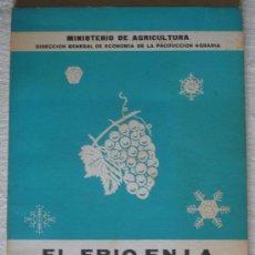 Libros de segunda mano: EL FRIO EN LA CONSERVACION DE PRODUCTOS PERECEDEROS - MINISTERIO DE AGRICULTURA - MADRID.. Lote 23977007