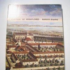 Libros de segunda mano: GUIA ILUSTRADA CARTUJA MIRAFLORES - BURGOS - 1973. Lote 14472886