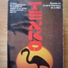 Libros de segunda mano: TENKO DE ANTHONY MASTERS / MICHAEL HARDWICK .. Lote 14473230