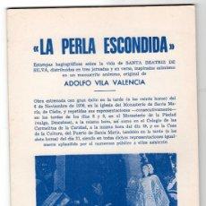 Libros de segunda mano: LA PERLA ESCONDIDA POR ADOLFO VILA VALENCIA. IMP. JIMENEZ MENA. CADIZ 1977. Lote 14515753