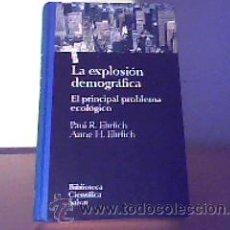 Libros de segunda mano: LA EXPLOSIÓN DEMOGRÁFICA;PAUL R.EHRLICH/ANNE H.EHRLICH;SALVAT 1993;¡NUEVO!. Lote 27735946