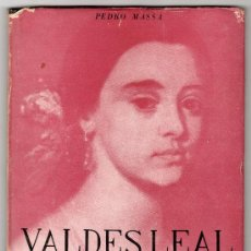 Libros de segunda mano: BIBLIOTECA ARGENTINA DEL ARTE. JUAN VALDES LEAL POR PEDRO MASSA. EDITORIAL POSEIDON 1ª ED. 1942. Lote 20264546