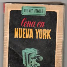 Libros de segunda mano: COLECCION LA HUELLA Nº 4. CENA EN NUEVA YORK POR S. FOWLER WRIGHT. EDITORIAL BRUGUERA.BARCELONA 1945. Lote 19994522