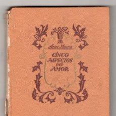 Libros de segunda mano: COLECCION ESTELA Nº 4. CINCO ASPECTOS DEL AMOR POR ANDRE MAUROIS. ED. AYMA 1ª ED. BARCELONA 1941. Lote 14538604
