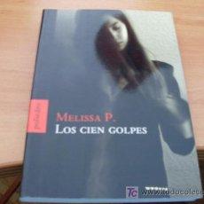 Libros de segunda mano: LOS CIEN GOLPES ( MELISSA P ) . Lote 14554128