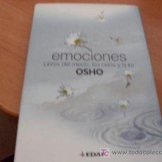 Libros de segunda mano: OSHO. EMOCIONES. LIBRES DE MIEDO CELOS E IRA. TAPA DURA . Lote 14554781