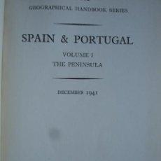 Libros de segunda mano: GEOGRAFICAL HANDBOOK SERIES,SPAIN AND PORTUGAL.PORTUGAL.ESPAÑA,CANARIAS. Lote 27463151