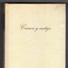 Libros de segunda mano: CRIMEN Y CASTIGO POR FEDOR M. DOSTOIEVSKI. ED. CIRCULO DE LECTORES. BARCELONA 1965. Lote 14617186