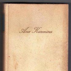 Libros de segunda mano: ANA KARENINA POR LEON TOLSTOI. ED. CIRCULO DE LECTORES. BARCELONA 1969. Lote 14617203