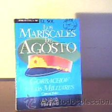 Libros de segunda mano: LOS MARISCALES DE AGOSTO(GORBACHOV Y LOS MILITARES);CARLOS TAIBO;EL SOL 1991. Lote 14622632