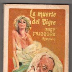 Libros de segunda mano: LA MUERTE DEL TIGRE LEONELLA II POR ROSY CHABBERT. EDITOR LUIS DE CARLAT 1ª ED. BARCELONA 1976. Lote 14660138