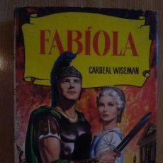 Libros de segunda mano: FABIOLA - 1961, CON SOBRECUBIERTA, CON 250 ILUSTRACIONES, COLECCION HISTORIAS.. Lote 14682976