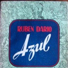 Libros de segunda mano: RUBEN DARIO: AZUL, 1945. Lote 21233273