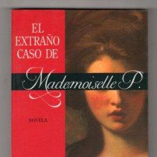 Libros de segunda mano: EL EXTRAÑO CASO DE MADEMOISELLE P. POR BRIAN O'DOHERTY. EDITORIAL SEIX BARRAL 1ª ED. BARCELONA 1993. Lote 14702159