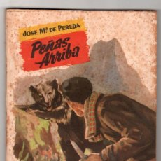 Libros de segunda mano: COLECCION POPULAR LITERARIA Nº 19. PEÑAS ARRIBA POR JOSE Mª DE PEREDA. MADRID SEPTIEMBRE 1955. Lote 19994526