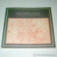 Libros de segunda mano: MADRID Y LOS BORBONES EN EL SIGLO XVIII. LA CONSTRUCCIÓN DE UNA CIUDAD Y SU TERRITORIO.. Lote 14721109