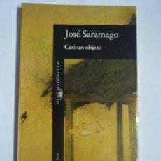 Livros em segunda mão: CASI UN OBJETO, DE JOSÉ SARAMAGO. ALFAGUARA, 1994. Lote 14729739
