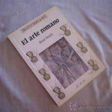 Libros de segunda mano: MANUEL BENDALA: EL ARTE ROMANO. Lote 14739177