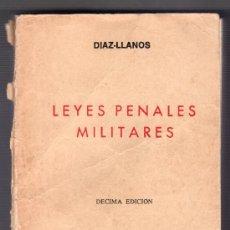 Libros de segunda mano: LEYES PENALES MILITARES POR DIAZ LLANOS. COMPAÑIA BIBLIOGRAFICA ESPAÑOLA 10ª ED. MADRID 1974. Lote 20915311