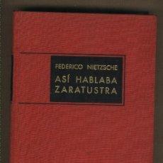 Libros de segunda mano: ASÍ HABLABA ZARATUSTRA. FEDERICO NIETZSCHE. EDITORIAL AHR. 1964. 1ª EDICIÓN.. Lote 22950333