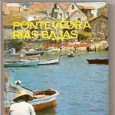 Libros de segunda mano: GALICIA – PONTEVEDRA RÍAS BAJAS – ÁLVARO CUNQUEIRO. Lote 27061202