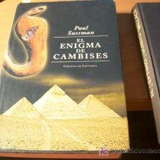 Libros de segunda mano: EL ENIGMA DE CAMBISES ( PAUL SUSSMAN ) TAPA DURA. Lote 14824594
