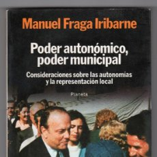 Libros de segunda mano: COLECCION TEXTOS Nº 74. PODER AUTONOMICO,PODER JUDICIAL POR M. FRAGA IRIBARNE. ED. PLANETA 1ªED.1983. Lote 14845551