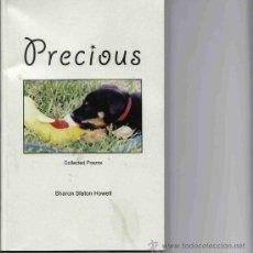 Libros de segunda mano: PRECIOUS. COLLECTED POEMS. SHARON SLATON HOWELL. 2009. Lote 27287510