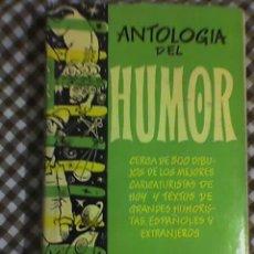 Libros de segunda mano: ANTOLOGIA DEL HUMOR (1957-1958) - AGUILAR - NADRID - 1957. Lote 20973624