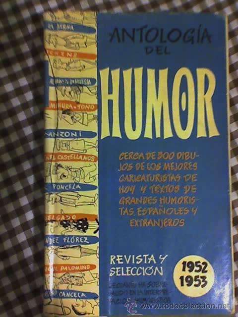 ANTOLOGIA DEL HUMOR (1952-1953) - AGUILAR - MADRID - 1955 (Libros de Segunda Mano - Bellas artes, ocio y coleccionismo - Otros)