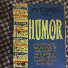 Libros de segunda mano: ANTOLOGIA DEL HUMOR (1952-1953) - AGUILAR - MADRID - 1955. Lote 20973657