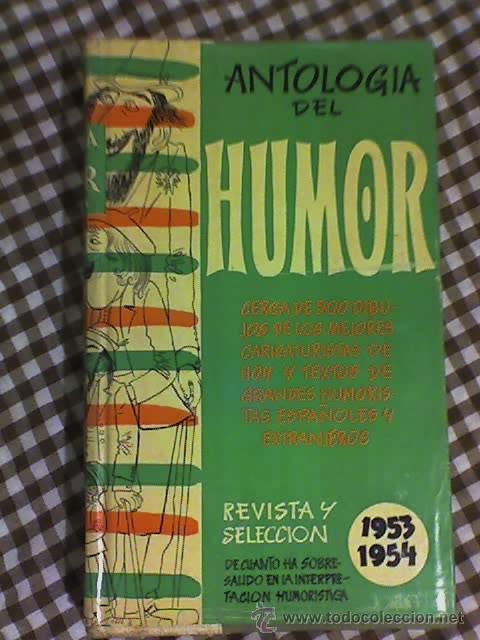 ANTOLOGIA DEL HUMOR (1953-1954) - AGUILAR - MADRID - 1954 (Libros de Segunda Mano - Bellas artes, ocio y coleccionismo - Otros)