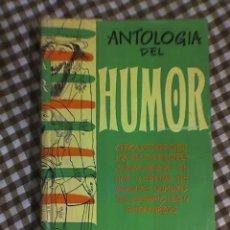 Libros de segunda mano: ANTOLOGIA DEL HUMOR (1953-1954) - AGUILAR - MADRID - 1954. Lote 20973659