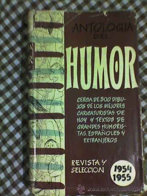 ANTOLOGIA DEL HUMOR (1954-1955) - AGUILAR - MADRID - 1955 (Libros de Segunda Mano - Bellas artes, ocio y coleccionismo - Otros)