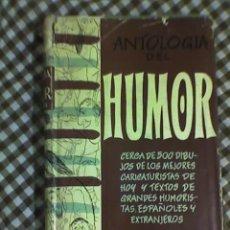 Libros de segunda mano: ANTOLOGIA DEL HUMOR (1954-1955) - AGUILAR - MADRID - 1955. Lote 22480243