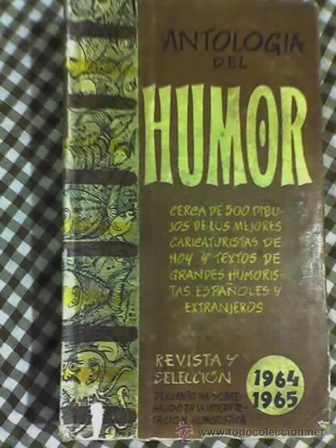 ANTOLOGIA DEL HUMOR (1964-1965) - AGUILAR - MADRID - 1964 - OFERTA UNICA!! (Libros de Segunda Mano - Bellas artes, ocio y coleccionismo - Otros)