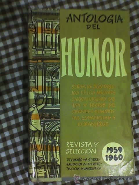 ANTOLOGIA DEL HUMOR (1959-1960) - AGUILAR - MADRID - 1959 (Libros de Segunda Mano - Bellas artes, ocio y coleccionismo - Otros)