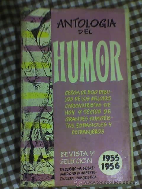 ANTOLOGIA DEL HUMOR (1955-1956) - AGUILAR - MADRID - 1956 (Libros de Segunda Mano - Bellas artes, ocio y coleccionismo - Otros)