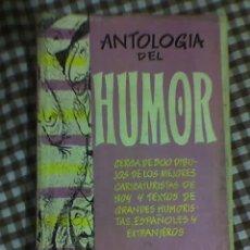 Libros de segunda mano: ANTOLOGIA DEL HUMOR (1955-1956) - AGUILAR - MADRID - 1956. Lote 22505321