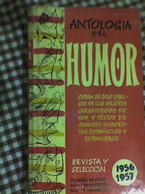 ANTOLOGIA DEL HUMOR (1956-1957) - AGUILAR - MADRID - 1957 (Libros de Segunda Mano - Bellas artes, ocio y coleccionismo - Otros)