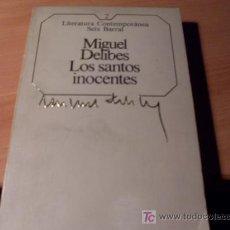 Libros de segunda mano: LOS SANTOS INOCENTES ( MIGUEL DELIBES ) . Lote 14936417