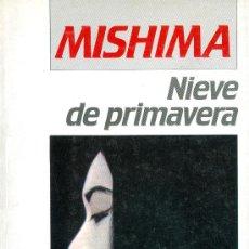 Libros de segunda mano: YUKIO MISHIMA. NIEVE DE PRIMAVERA. 3ª ED. BARCELONA, 1984.. Lote 14081561