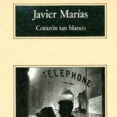 Libros de segunda mano: JAVIER MARIAS. CORAZÓN TAN BLANCO. 5ª ED. BARCELONA, 1997.. Lote 14081637