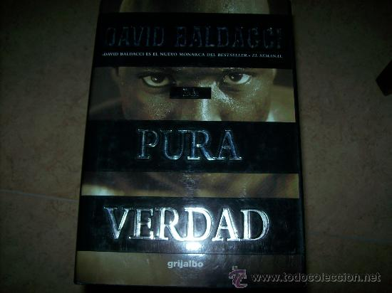 DAVID BALDACCI - PURA VERDAD - TAPA DURA CON SOBRECUBIERTA (Libros de Segunda Mano (posteriores a 1936) - Literatura - Otros)